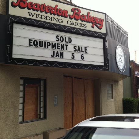 Old Beaverton Bakery sign, saying equipment has been sold.